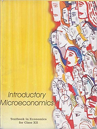 Introductory Microeconomics - Textbook In Economics For Cla...